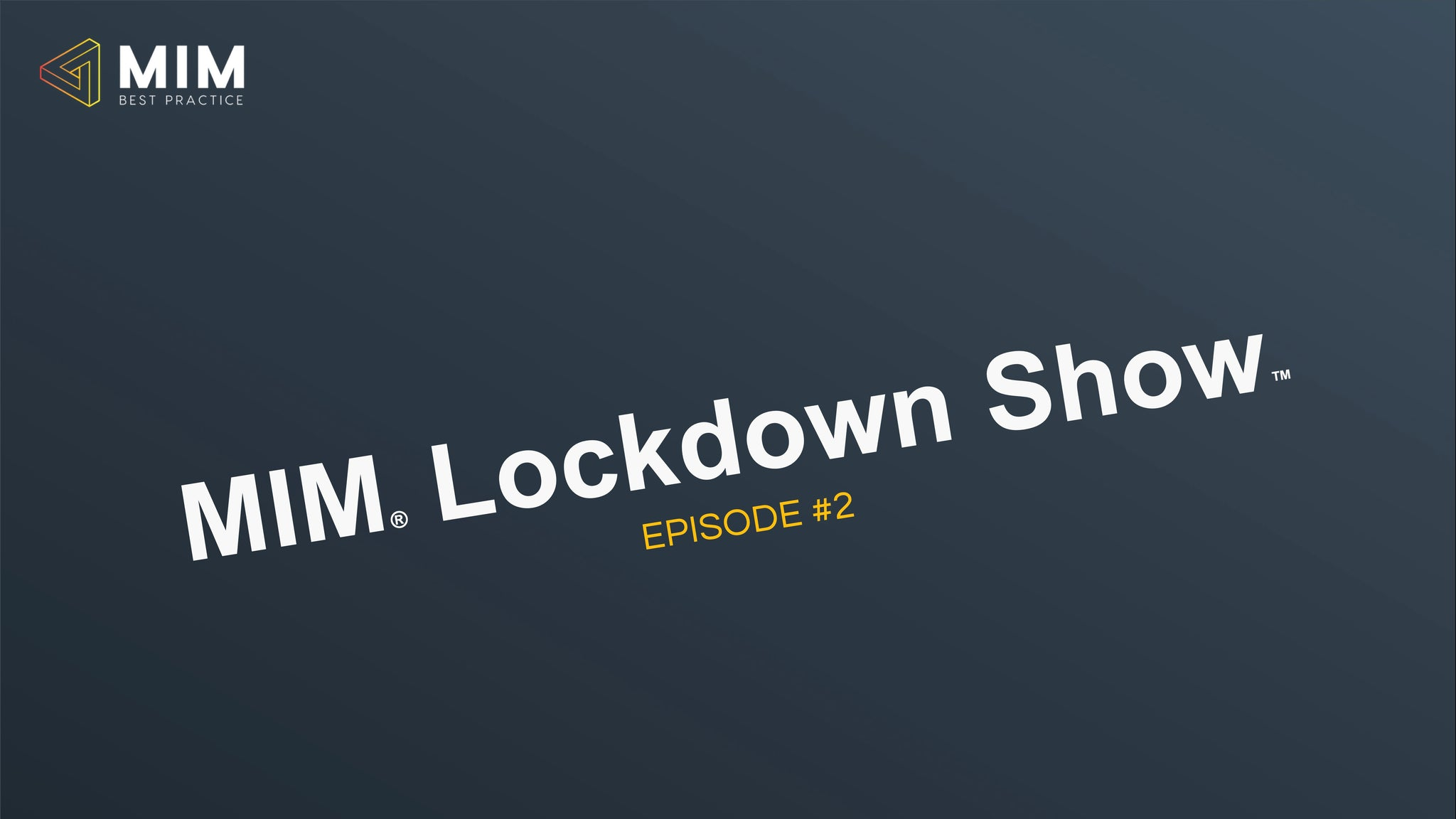 MIM Lockdown Show Episode 2: The emotional bank account