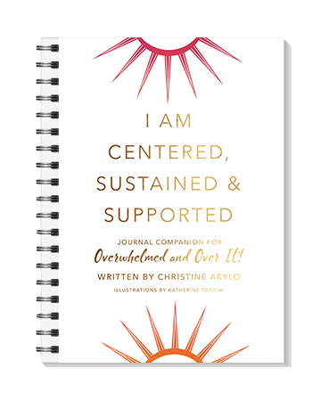 Companion Journal For Overwhelmed and Over It