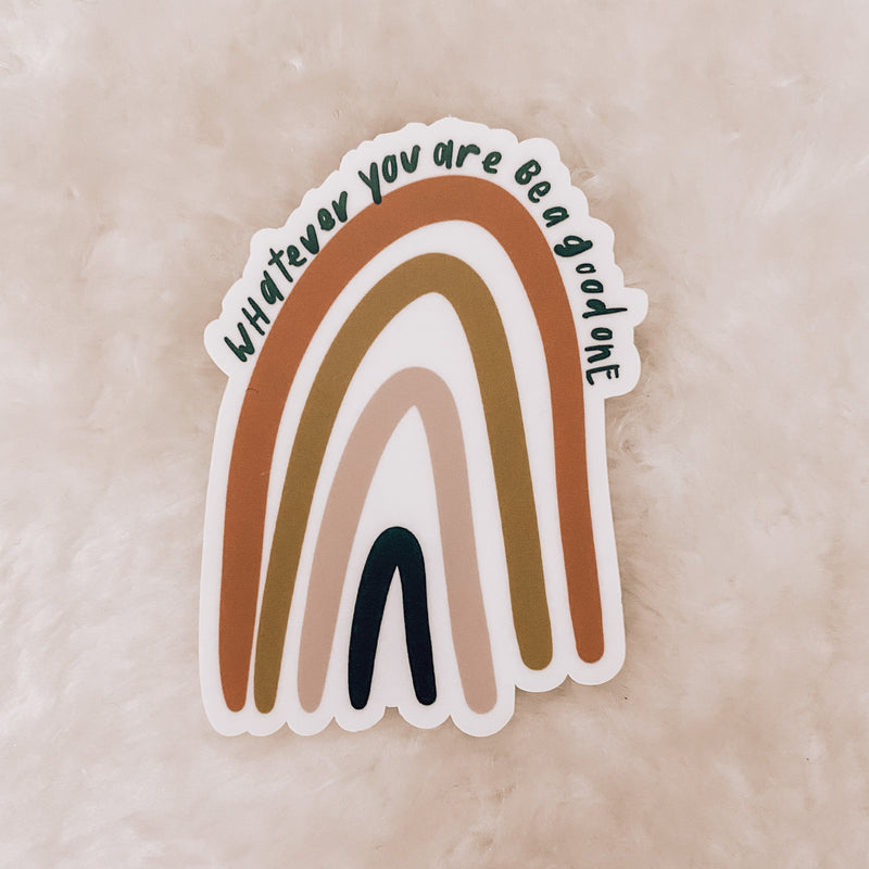 Be a Good One Sticker