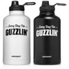 H2OCOACH -  Every Day I'm Guzzlin' - Half Gallon - Stainless Steel Water Bottle - 64 Oz - Wholesale