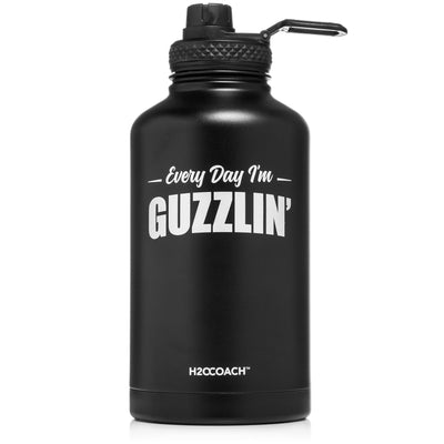H2OCOACH -  Every Day I'm Guzzlin' - Half Gallon - Stainless Steel Water Bottle - 64 Oz