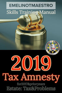 Professional Manual for 2019 Estate Tax Amnesty - Emelino T Maestro