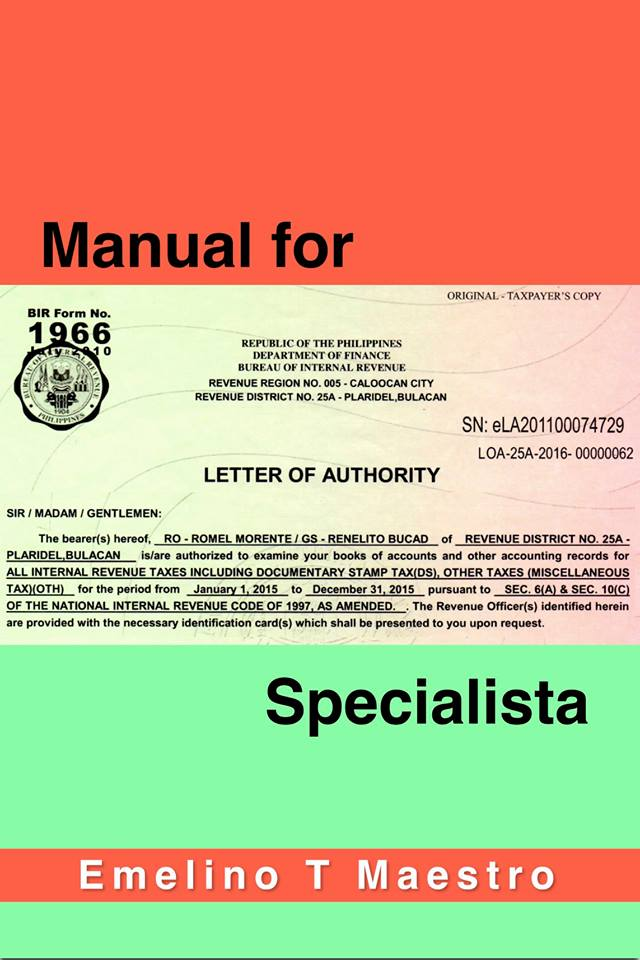 Manual for BIR Letter of Authority - Emelino T Maestro