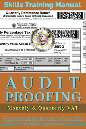 Manual for Audit Proofing Monthly and Quarterly VAT - Emelino T Maestro
