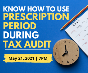 KNOW HOW TO USE PRESCRIPTION PERIOD DURING TAX AUDIT - Emelino T Maestro