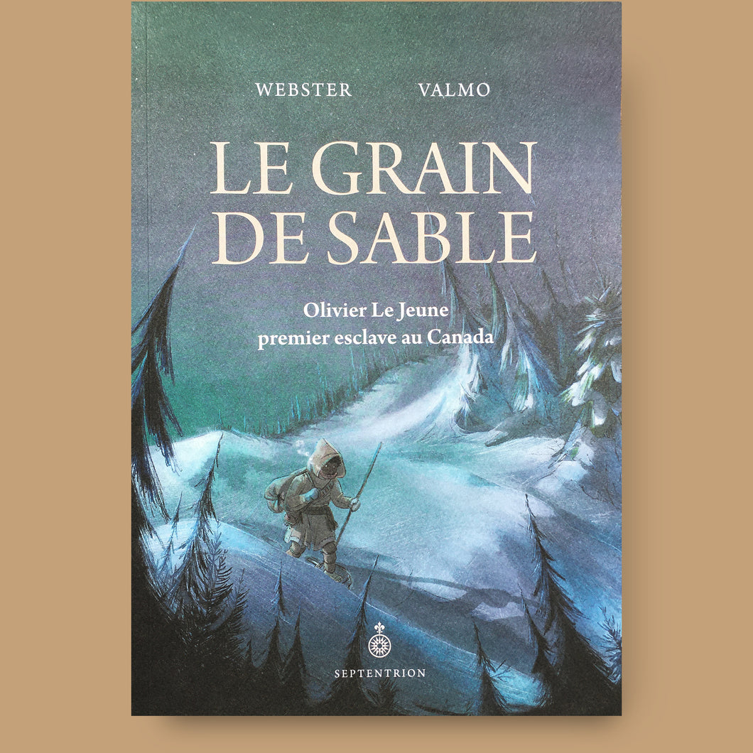 Le grain de sable, Webster