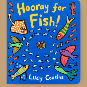 Hooray for Fish!, Lucy Cousins