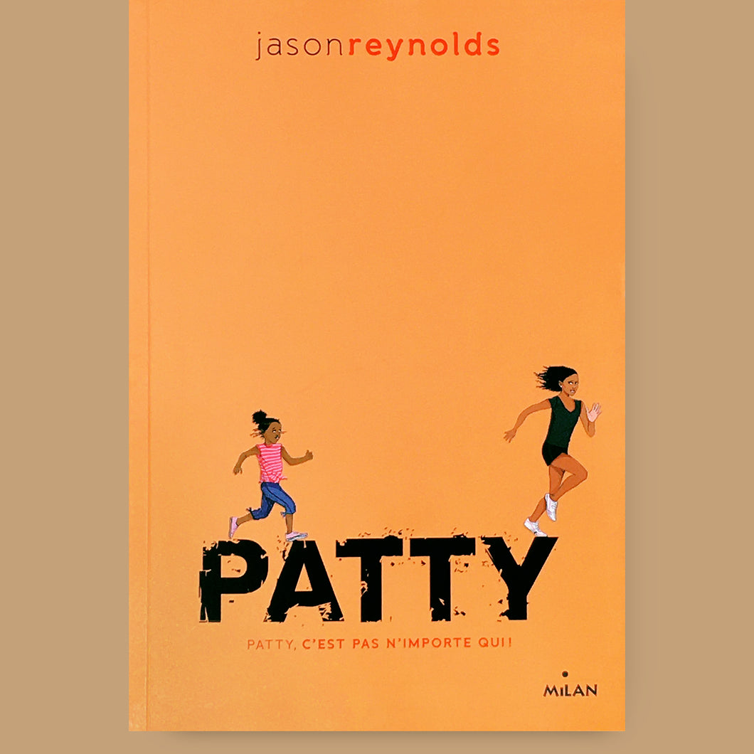 Go ! T.2: Patty, Jason Reynolds