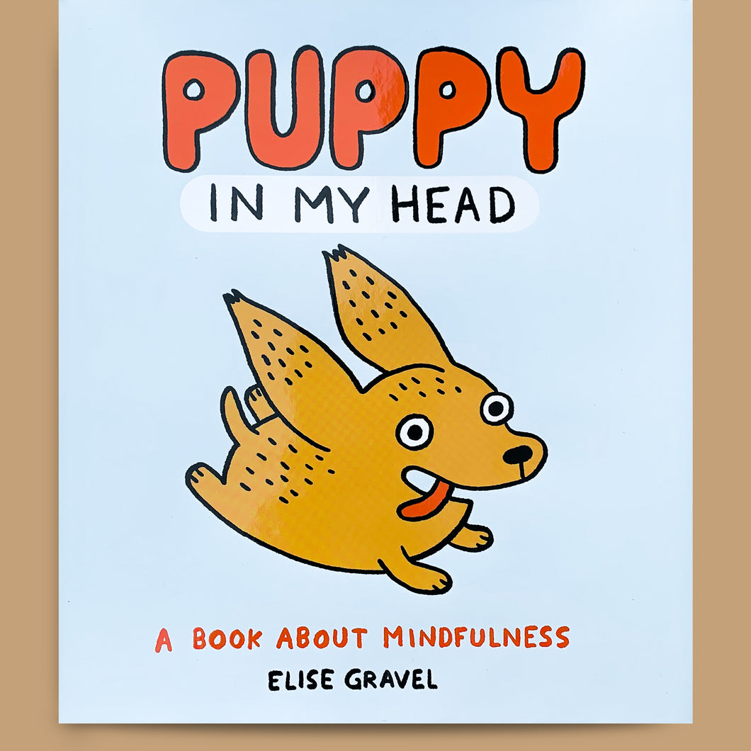 Puppy in my Head, Elise Gravel