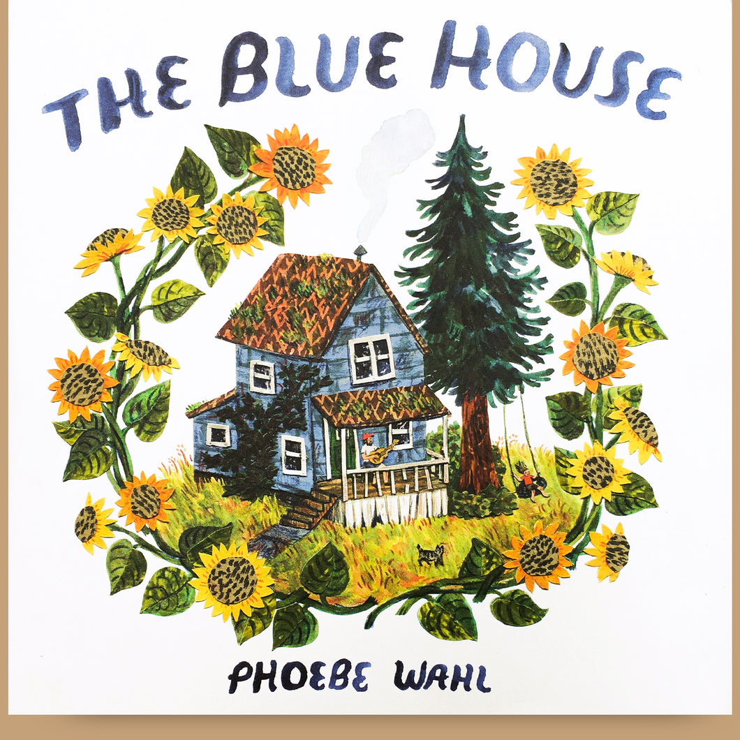 The Blue House, Phoebe Wahl