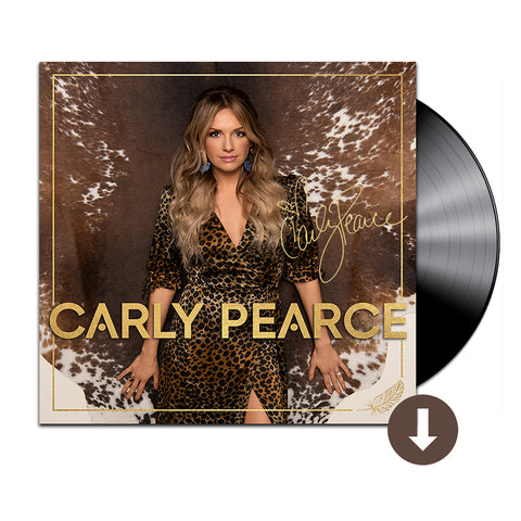 Carly Pearce Signed Vinyl + Digital