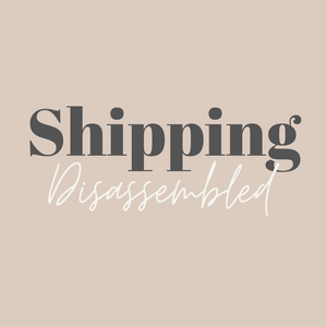 SHIPPING - DISASSEMBLED