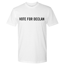 Load image into Gallery viewer, Vote for Declan T-shirt