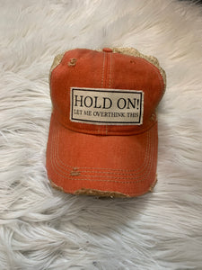 Hold On Ball Cap