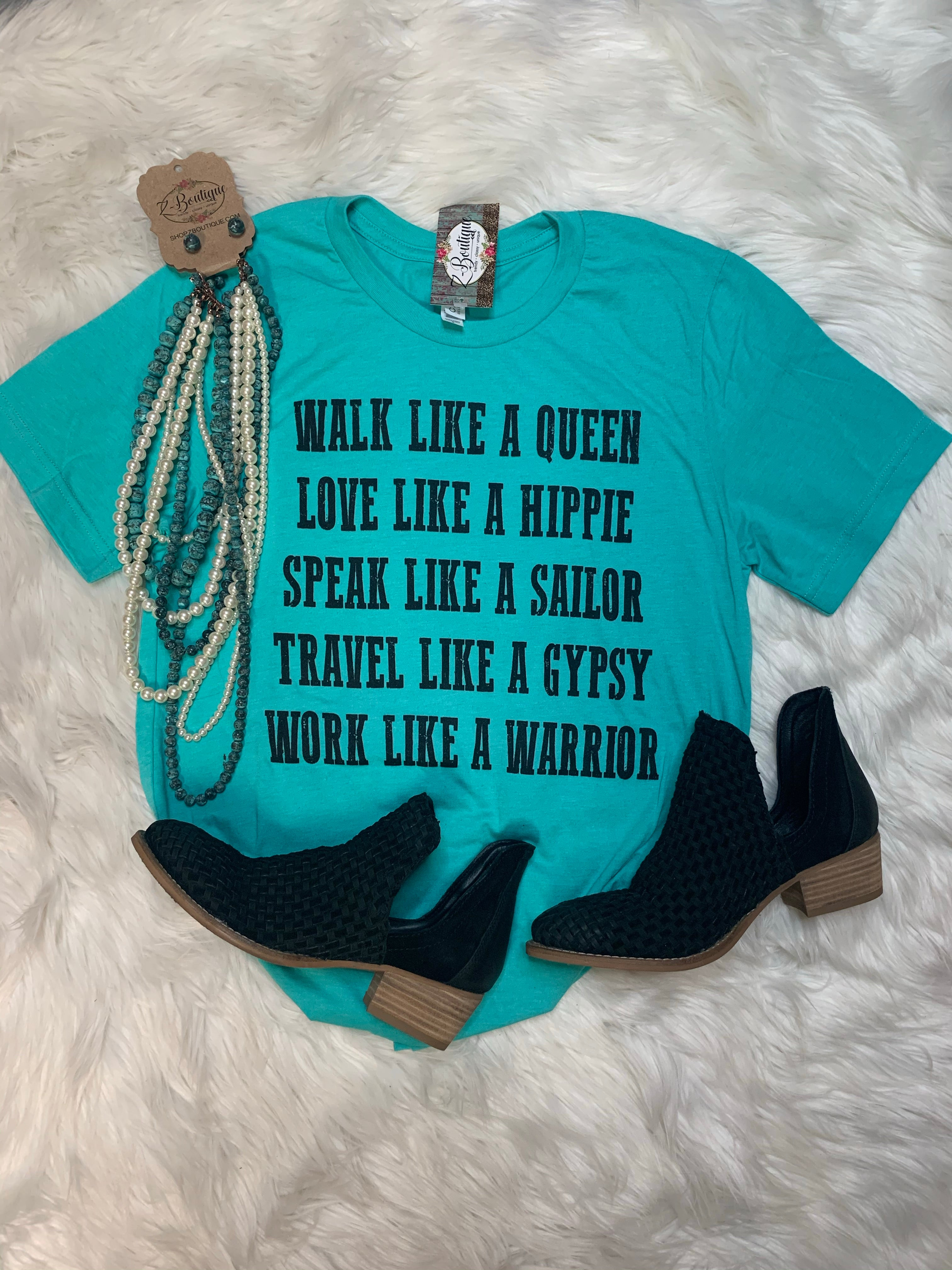 Walk Like a Queen - Teal Graphic Tee