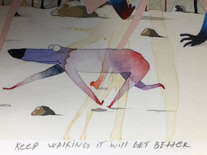 "Gosha Levochkin ""Keep Walking It Will Get Better"" Limited Edition Signed"