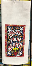 Load image into Gallery viewer, Bless Your Heart kitchen towel by Simon
