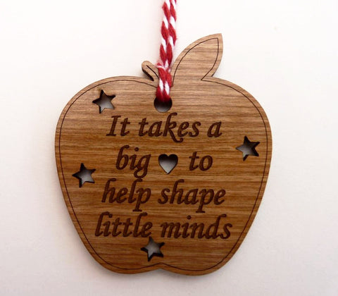 """It takes a big heart to help shape little minds"" Decoration"