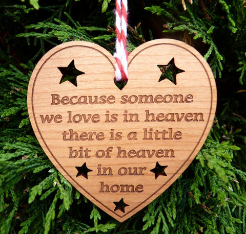 """Because someone we love is in Heaven"" Christmas Bauble"