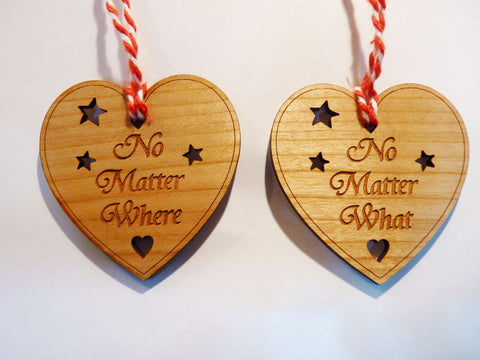 No Matter Where, No Matter What - pair of decorations