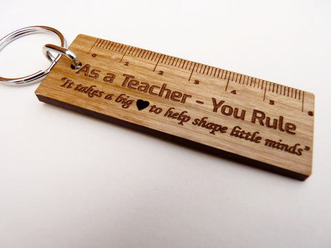 """As a Teacher - You Rule"" Ruler Keyring"