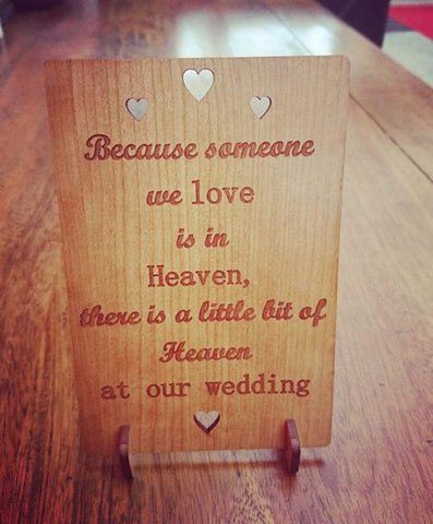 "Wedding Sign ""Because Someone We Love Is In Heaven"""