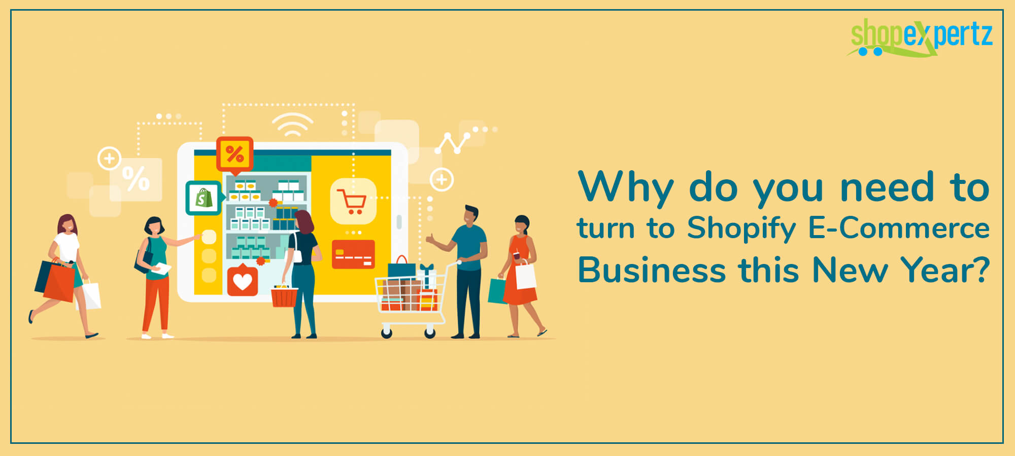 Why do you need to turn to Shopify E-Commerce Business this New Year?