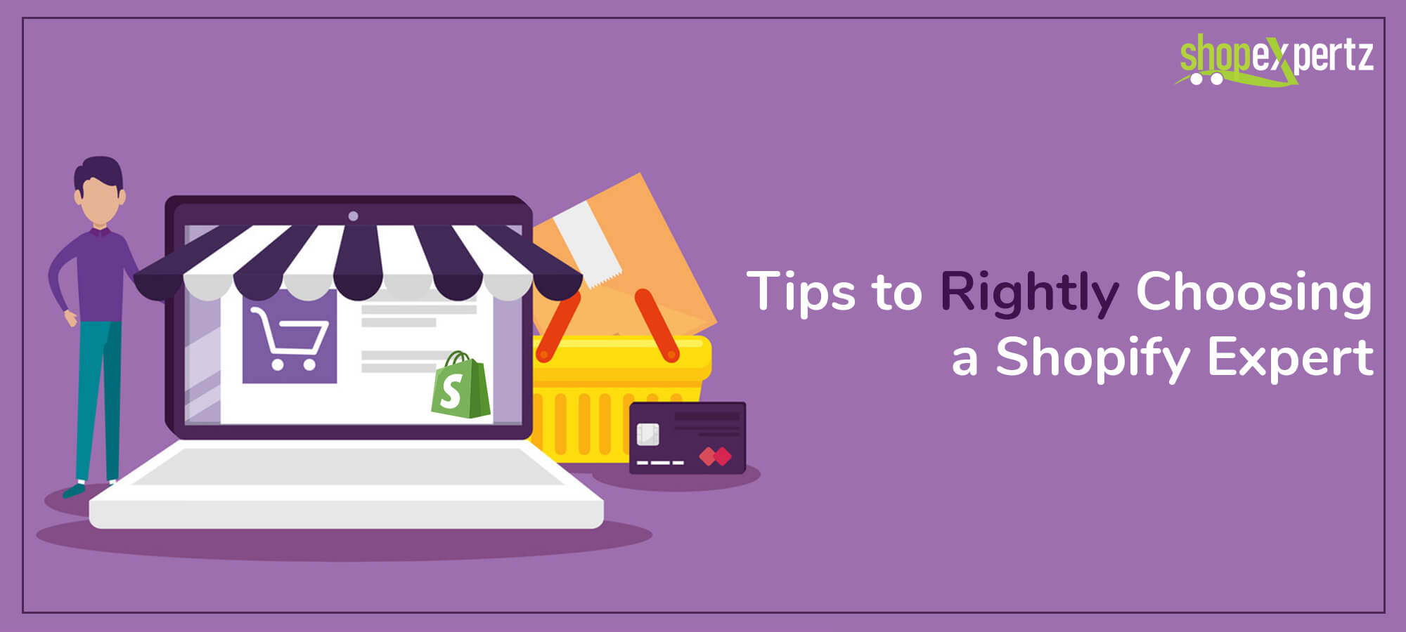 Tips to Rightly Choosing a Shopify Expert