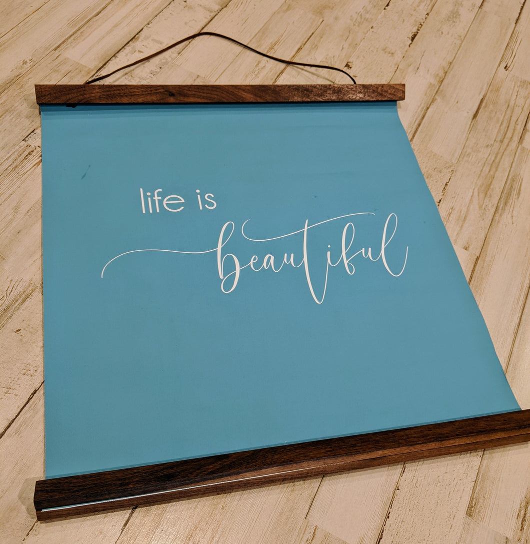 Life is beautiful, Canvas Wall Hangings with Wood Frame