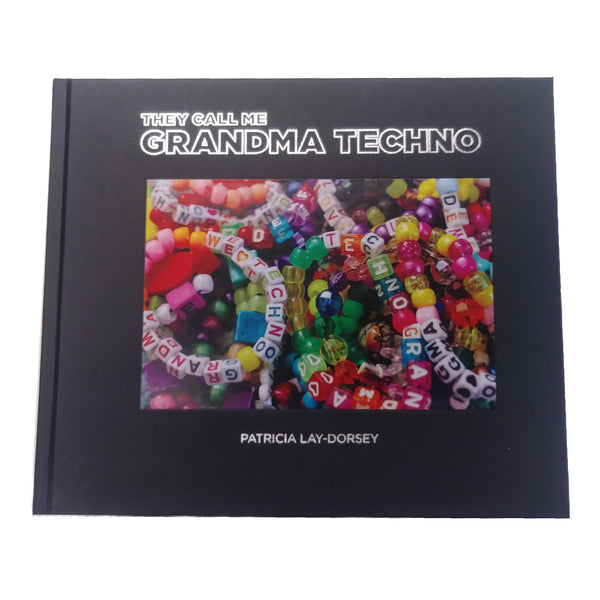 They Call me Grandma Techno Book