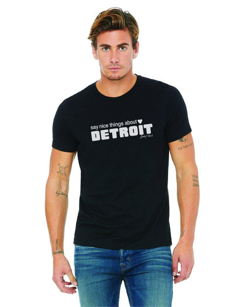 Say Nice Things About Detroit Black T-Shirt - Detroit Historical Society