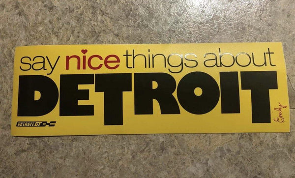 Say Nice Things About Detroit Sticker - Detroit Historical Society