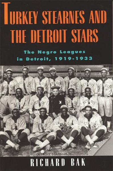 Turkey Stearnes and the Detroit Stars