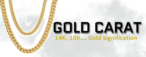 What's the signification of the « K » in 14K Gold Chain?