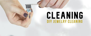Homemade Jewelry Cleaner: keep your jewelry clean without a jeweller