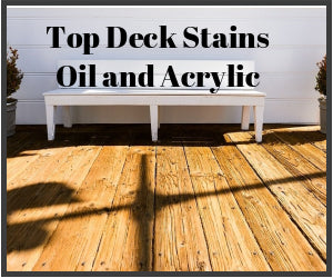 Top Deck Stains Oil and Acrylic. What's the difference?