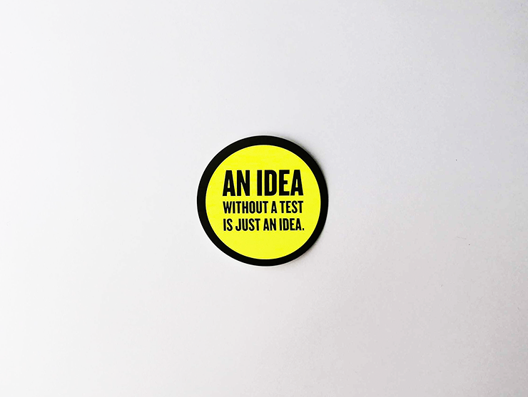 "Sticker set ""An idea without a test is just an idea."""