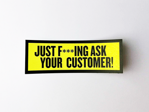 "Sticker set ""Just f***ing ask your customer!"""