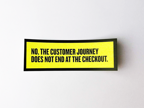 "Sticker set ""No, the customer journey doesn't end at the checkout."""