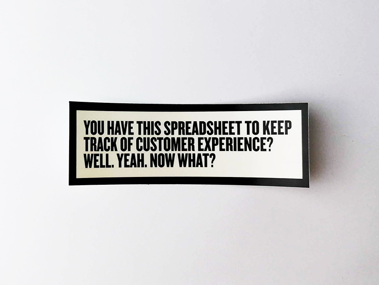"Sticker set ""You have this spreadsheet to keep track of customer experience? Well. Yeah. Now what?"""