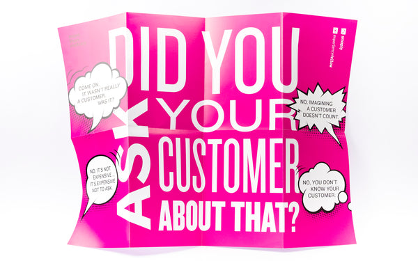 "Poster ""Did you ask your customer about that?"""