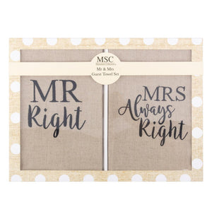 Mr. Right and Mrs. Always Right linen colored guest towels with Black hand letter saying in gift box