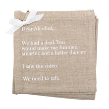 "Load image into Gallery viewer, ""Dear Alcohol"" Linen Cocktail Napkins"