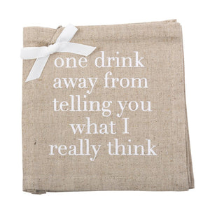 """One Drink Away"" Linen Cocktail Napkins"