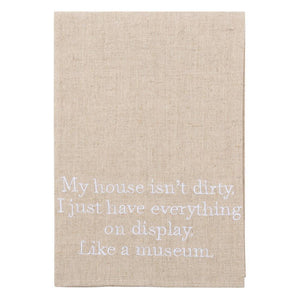 """My house isn't dirty"" Linen Guest Towel"