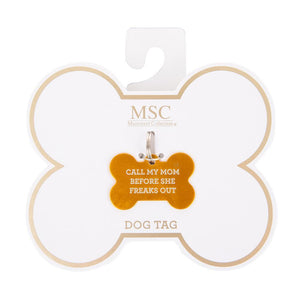 "Front view of our ""Call My Mom"" Pet Tag"