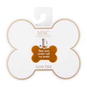"Front view of our ""Lost My Humans"" Pet Tag"