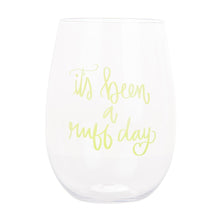 Front view of our It's Been a Ruff Day Acrylic Wine Glass