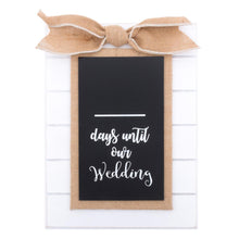 "Load image into Gallery viewer, ""Days Until Our Wedding"" Countdown Chalkboard"