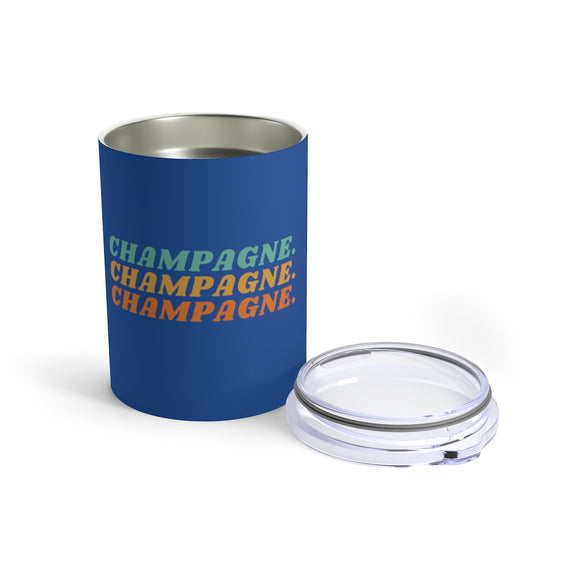 Champagne - Deep Blue Tumbler 10oz - Bubbles Make Me Happy